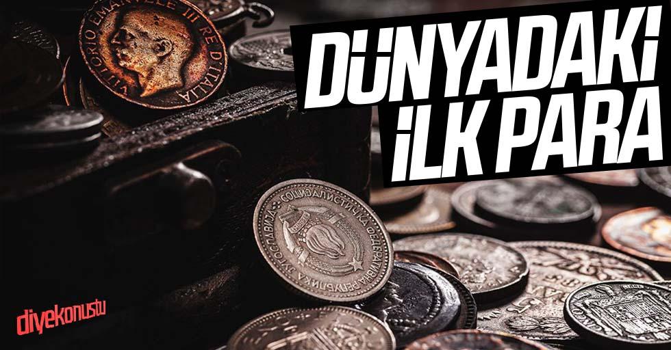 Paranın tarihi ve dünyadaki ilk para